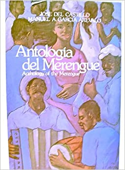 Antologia del Merengue/Anthology of the Merengue: Jose del