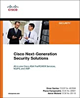 Cisco Next-Generation Security Solutions: All-in-one Cisco ASA Firepower Services, NGIPS, and AMP Front Cover
