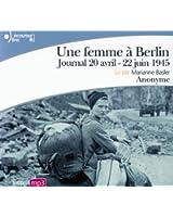 Une femme à Berlin: Journal 20 avril-22 juin 1945