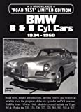 R.M. Clarke BMW 6 and 8 Cylinder Cars Limited Edition 1934-1960 (Brooklands Books Road Test Series): Covers Road Tests - Model Introductions, Data Figures, Design and Driving Impressions