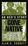 img - for Gone Native: An NCO's Story book / textbook / text book