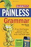 Painless Grammar (Barron's Painless Series)