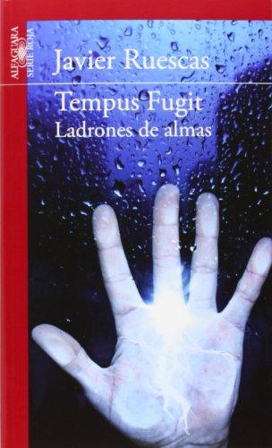 Tempus Fugit (Ladrones De Almas)