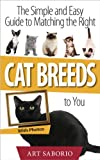 img - for Cat Breeds: The Simple and Easy Guide to Matching the Right Cat Breed to You (Essential Cat Guides) book / textbook / text book