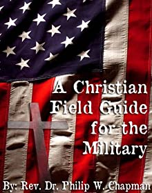 A Christian Field Guide For The Military