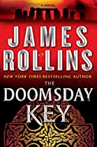 The Doomsday Key: A Sigma Force Novel (sigma Force Series Book 6)