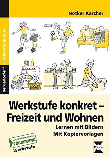 werkstufe-konkret-freizeit-und-wohnen-lernen-mit-bildern-werkstufe