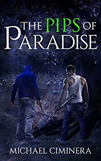 The Pips Of Paradise by Michael Ciminera ebook deal