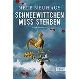 """Schneewittchen muss sterben: Der vierte Fall f�r Bodenstein und Kirchhoff (Ein Bodenstein-Kirchhoff-Krimi, Band 4)von """"Nele Neuhaus"""""""