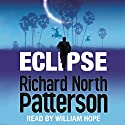Eclipse Audiobook by Richard North Patterson Narrated by William Hope