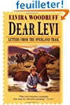 Dear Levi: Letters from the Overland...