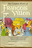 The Complete Works of Francois Villon