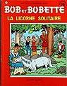 Bob et Bobette, tome 214 : La licorne solitaire par Vandersteen