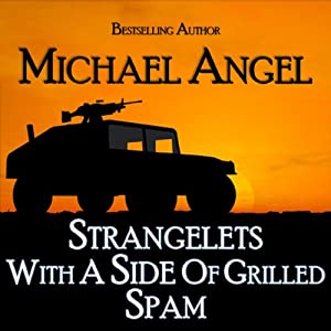 Strangelets with a Side of Grilled Spam | [Michael Angel]