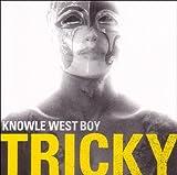 echange, troc Tricky - Knowle West Boy