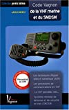 echange, troc Laszló Mercz - Code Vagnon de la VHF marine et du SMDSM : Préparation au certificat restreint de radiotéléphoniste (CRR)