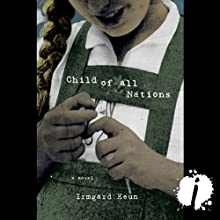 Child of All Nations Audiobook by Irmgard Keun Narrated by Lauren Davis