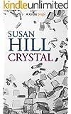 Crystal (Kindle Single) (English Edition)
