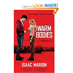 Warm Bodies: A Novel