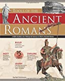 Tools of the Ancient Romans: A Kid's Guide to the History & Science of Life in Ancient Rome (Tools of Discovery series)