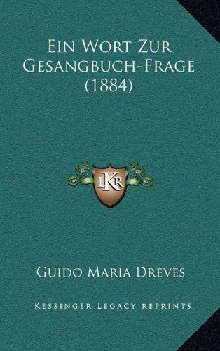 Ein Wort Zur Gesangbuch-Frage (1884)