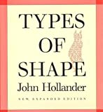Types of Shape, New, Expanded Edition (0300049749) by Hollander, John