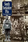 img - for South Yorkshire Pits book / textbook / text book