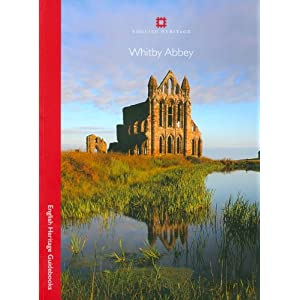 Whitby Abbey - Guidebook (English Heritage Red Guides)