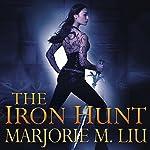 The Iron Hunt | Marjorie M. Liu