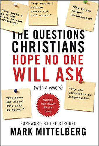 Download The Questions Christians Hope No One Will Ask: (With Answers)