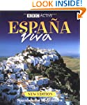 BBC Espana Viva: Spanish for Beginner...