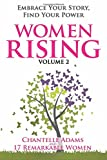 Women Rising Volume 2: Embrace Your Story, Find Your Power