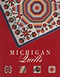 Michigan Quilts: 150 Years of a Textile Tradition