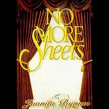 No More Sheets Discours Auteur(s) : Juanita Bynum