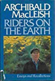 Riders on the Earth: Essays and Recollections