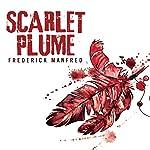 Scarlet Plume | Frederick Manfred