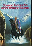 Three Hearts and Three Lions (Science Fiction Book Club 50th Anniversary Collection)