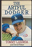 The Artful Dodger (0380700859) by Lasorda, Tommy