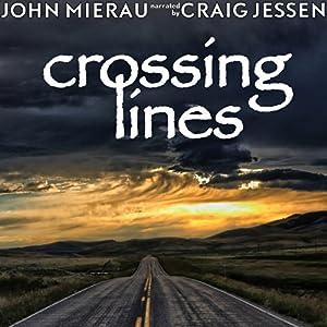 Crossing Lines Audiobook