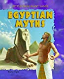 Egyptian Myths (Myths from Many Lands) (1607542226) by Elgin, Kathy