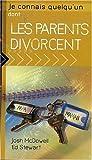 echange, troc Josh Mcdowell - Je Connais Quelqu'un Dont les Parents Divorcent