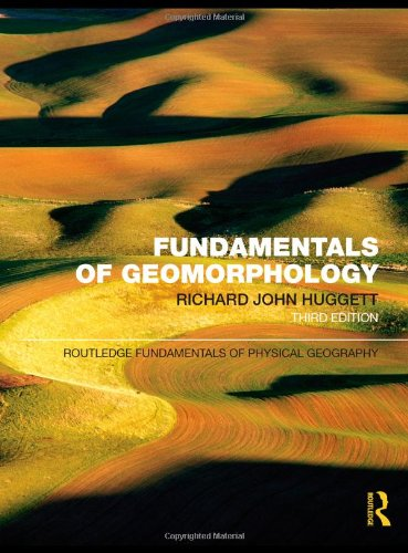 Fundamentals of Geomorphology (Routledge Fundamentals of...