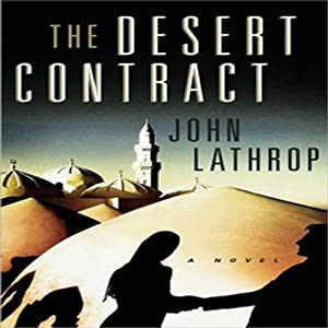 The Desert Contract | [John Lathrop]