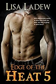 Edge of the Heat 5