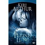 Riley Jenson, tome 1 : Pleine lunepar Keri Arthur