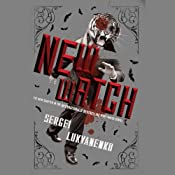 The New Watch: Watch, Book 5 | [Sergei Lukyanenko, Andrew Bromfield (translator)]