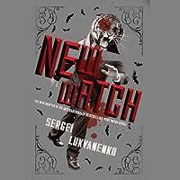 The New Watch: Watch, Book 5 (       UNABRIDGED) by Sergei Lukyanenko, Andrew Bromfield (translator) Narrated by Paul Michael