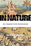 img - for By Jeremy Narby Intelligence in Nature: An Inquiry into Knowledge (1st First Edition) [Hardcover] book / textbook / text book