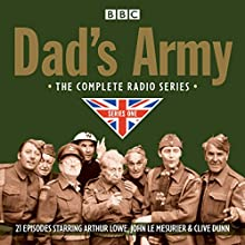 Dad's Army: Complete Radio Series One Radio/TV Program Auteur(s) : Jimmy Perry, David Croft Narrateur(s) : Arthur Lowe, Full Cast