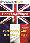 ENGLISH-FRENCH Dictionary With Transc...